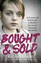 Stephens, Megan Bought & Sold
