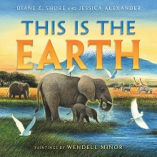Shore, Diane Z.,   Alexander, Jessica This Is the Earth