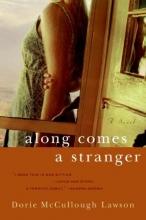 Lawson, Dorie McCullough Along Comes a Stranger