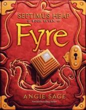 Sage, Angie,   Zug, Mark Septimus Heap 07. Fyre
