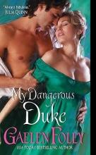 Foley, Gaelen My Dangerous Duke