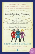 Lovelace, Maud Hart The Betsy-Tacy Treasury
