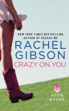 Gibson, Rachel Crazy on You