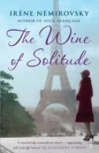 Nemirovsky, Irene Wine of Solitude