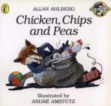 Allan Ahlberg,   Andre Amstutz Chicken, Chips and Peas