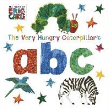 Eric Carle The Very Hungry Caterpillar`s abc