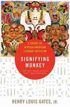 Gates, Henry Louis, Jr. The Signifying Monkey