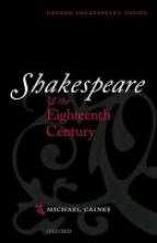 Caines, Michael Shakespeare and the Eighteenth Century