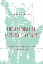 Berlant, The Anatomy of National Fantasy
