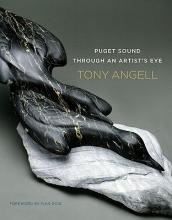 Angell, Tony Puget Sound Through an Artist`s Eye