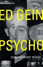 Woods, Paul Anthony Ed Gein--Psycho!