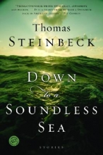 Steinbeck, Thomas Down to a Soundless Sea