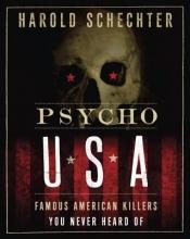 Schechter, Harold Psycho USA