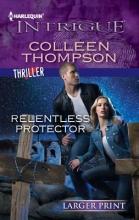 Thompson, Colleen Relentless Protector
