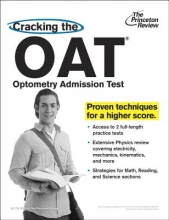 Princeton Review Cracking the Oat (Optometry Admission Test)