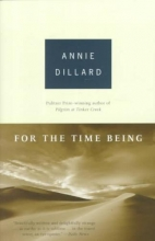 Dillard, Annie For the Time Being