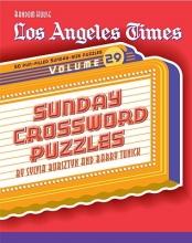 Sylvia Bursztyn,   Barry Tunick Los Angeles Times Sunday Crossword Puzzles, Volume 29