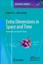 Itzhak Bars,   John Terning,   Farzad Nekoogar Extra Dimensions in Space and Time