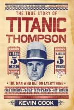 Cook, Kevin Titanic Thompson