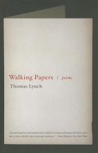 Lynch, Thomas Walking Papers