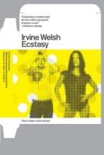 Welsh, Irvine Ecstasy