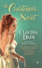 Dain, Claudia The Courtesan`s Secret