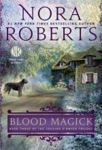Roberts, Nora Blood Magick