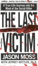Moss, Jason,   Kottler, Jeffrey A. The Last Victim