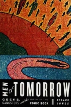 Jones, Gerard Men of Tomorrow
