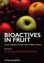 Margot Skinner,   Denise Hunter Bioactives in Fruit