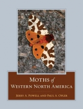 Jerry A. Powell,   Paul A. Opler Moths of Western North America