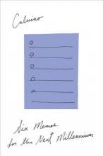 Calvino, Italo Six Memos for the Next Millennium