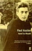 Auster, Paul Hand to Mouth