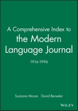 Suzanne Moore,   David P. Benseler A Comprehensive Index to the Modern Language Journal