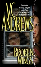 Andrews, V. C. Broken Wings