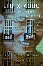 Liu, Xiaobo No Enemies, No Hatred
