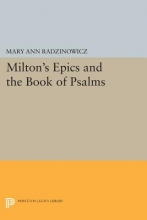 Radzinowicz, Mary Ann Milton`s Epics and the Book of Psalms