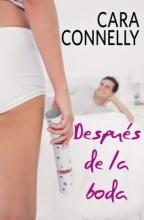 Connelly, Cara Despu?de la boda