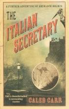 Carr, Caleb The Italian Secretary