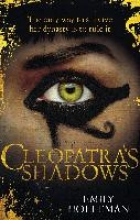 Holleman, Emily Cleopatra`s Shadows