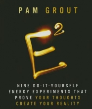 Pam Grout E-Squared