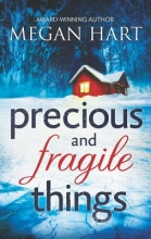 Hart, Megan Precious and Fragile Things