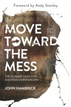 Hambrick, John Move Toward the Mess