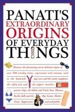 Panati, Charles Panati`s Extraordinary Origins of Everyday Things