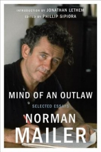 Mailer, Norman Mind of an Outlaw
