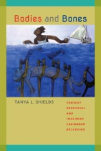Shields, Tanya L. Bodies and Bones