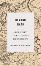 O`Hanlon, Michael E. Beyond NATO
