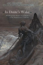 Freccero, John In Dante`s Wake