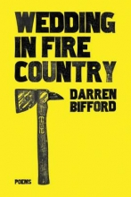 Bifford, Darren Wedding in Fire Country