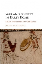 Armstrong, Jeremy War and Society in Early Rome